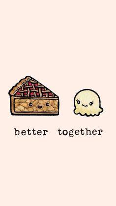 Better together - Tarta - Helado - Wallpaper