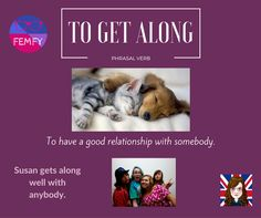 to-get-along-meaning-phrasal-verb-femfy-free-english-materials-for-you