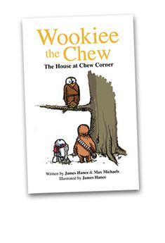 Wookie the Chew: Pooh Bear + Star Wars? Star Wars Nursery, Star Wars Watch, The Chew, To Infinity And Beyond, Geek Out, Star Wars Art, Niece And Nephew, Winnie The Pooh, Childrens Books