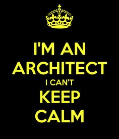 10 Things You Need to Know About Dating an Architect Do they make this as a bumper sticker?!   :)