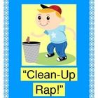 """CLEAN-UP RAP!"" - CLEAN UP WITH A GAME!  ""Clean up the room!  Going BOOM, BOOM, BOOM!""  Make a game out of your Clean-Up Time!  Some claps and stomps can really 'pump up' those routine chores!  Your kids will look forward to Clean-Up Time when you add rhythm, rhyme, and humor!  The 10 easy verses let your kids CREATE THE RHYMES FROM CONTEXT CLUES.  ""3 R's""- Rhythm, Rhyme, and Repetition!  Great for class, camp, Scouts, or church groups.  Cooperation rocks!  (5 pages) Joyful Noises Express…"