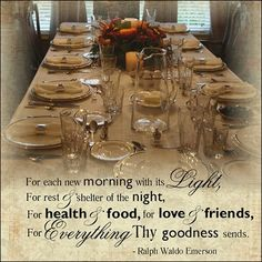 Love this quote re: Friends & Family and Thanksgivings by Ralph Waldo Emerson
