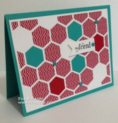 TGIF - My Friend The card of the day is designed with the new Hexagon Hive Framelit from Stampin' Up!'s Occasion Catalog!