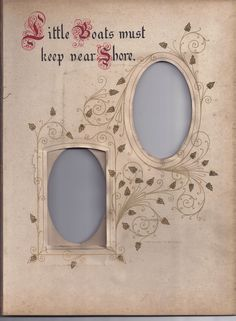 """""""Little Boats Must Keep Near Shore"""" ~ Page From Victorian Photo Album"""