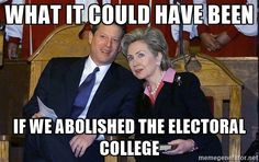 Electoral College Funny Meme : This will surely lead to getting rid of the electoral college