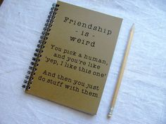 Awesome: Friendship is weird journal. Affordable holiday gifts for friends Awesome: Friendship is weird journal. Affordable holiday gifts for friends – Diy Gifts For Friends, Diy Gifts For Boyfriend, Cute Friend Gifts, Best Friend Presents, Best Friend Book, Crafts With Friends, Ideas For Gifts, Diy Bff Gifts, Present For Best Friend