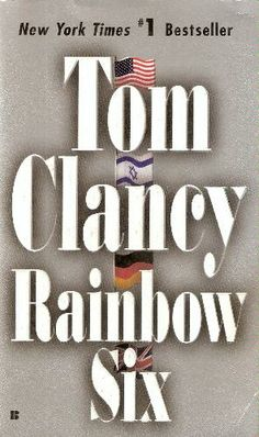 Rainbow Six - Tom Clancy Besides the Hunt for Red October, this is my favorite Tom Clancy novel. Love Reading, Reading Lists, Book Lists, Tom Clancy's Rainbow Six, Book Writer, Book Authors, Tom Clancy Books, Love Book, Books
