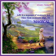 Life is a sequence of moments and when those moments align, its MAGICAL