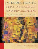 Introduction to Type® Dynamics & Development - Explores type dynamics, which provides a three-dimensional picture of each type and type development, and suggests the probable path of maturation for each type. #MBTI #myersbriggs