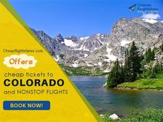Cheapflightsfares.com offers, Cheap tickets to Colorado and Nonstop Flights. Book Now! Get more information from  www.cheapflightsfares.com/city/cheap-flights-to-colorado