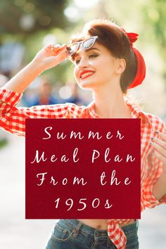 Check out this real meal plan that is perfect for the summer months. Retro Recipes, Vintage Recipes, 1950s Recipes, Vintage Housewife, 1950s Housewife, Vintage Cooking, Vintage Food, Raspberry Ripple Ice Cream, Hot Bacon Dressing