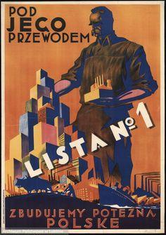 """Tematykę polityczną reprezentują również prace pochodzące z okresu wyborów brzeskich z 1930 r., w tym przekonujące do popierania stronnictwa marszałka Józefa Piłsudskiego. """"Pod jego przewodem zbudujemy potężną Polskę"""", Stefan Norblin, 1930."""