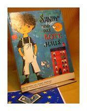 Sandy und das rote Haus. Text: Christel Süssmann. Ill.: Edith Witt (Schreibschri