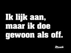 dagelijkse #quote #aan #off #oneliner #spreuken