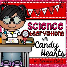 Your students will fall in LOVE with this science freebie! All you need to add is a box or bag of candy {conversation} hearts, and you're all set!