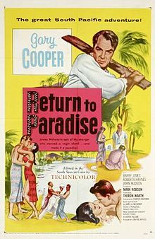 Return to Paradise is a South Seas drama film released by United Artists in 1953. The film was directed by Mark Robson and starred Gary Cooper, Barry Jones, and Roberta Haynes. It was based on a short story Mr. Morgan by James Michener in his short story collection Return to Paradise, his sequel to Tales of the South Pacific. It was filmed on location in Matautu, Western Samoa (present-day Samoa).