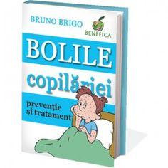 Bolile copilariei: preventie si tratament (ed. tiparita)