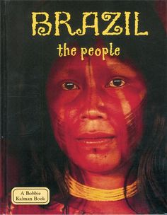 Brazil, the People - Learn about global indigenous people. Grade 3, Brazil, Learning, Books, People, Movie Posters, Movies, Livros, 2016 Movies