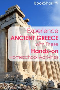 Experience Ancient Greece with These Hands-on Homeschool Activities • homeschool history