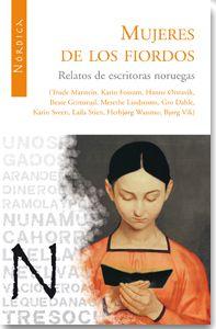 Nórdica Libros nos trae esta magnífica antología de relatos de 10 escritoras noruegas contemporáneas.