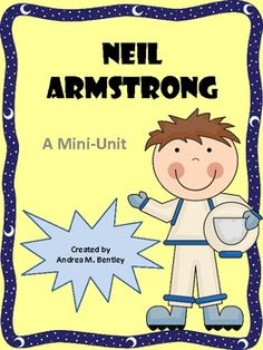 This mini-unit is based on Neil Armstrong's life. He led the first manned mission to the moon, and was credited as the first man to walk on the moon.     In this mini-unit you will find:  1. Biography of Neil Armstrong  2. Reading Comprehension   3. Moon Facts and Trivia Handout  4. Phases of the Moon Handout  5. Phases of the Moon Activities   6. The Weight of Things   7. Acrostic Poems   8. Two Journal Prompts  9. Out of This World Word Search  $
