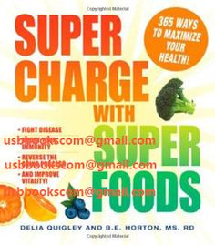 4588 Supercharge with Superfoods 365 Ways to Maximize Your Health! | 相片擁有者 usbbookscom