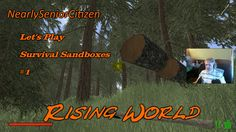 RISING WORLD : Let's Play Survival Sandboxes ##1