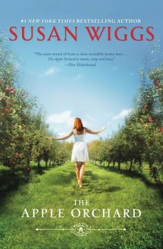 The Apple Orchard (Bella Vista Chronicles) by Susan Wiggs