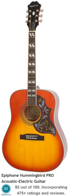 The Epiphone Hummingbird PRO Acoustic-Electric Guitar. For a Detailed Guide to Acoustic Guitars see https://www.gearank.com/guides/acoustic-guitars