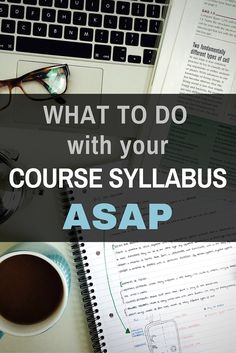 What To Do With Your Course Syllabus ASAP