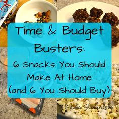 Time & Budget Busters: 6 Snacks You Should Make At Home. When time and money are tight, prioritizing your resources is crucial, especially around the holidays. See which snack foods are worth the effort to make at home -- and which you should buy.
