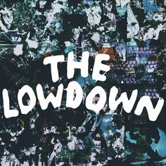 The Lowdown by WARBLY JETS