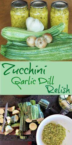 Zucchini Relish Recipes, Canning Zucchini, Zucchini Pickles, Zuchinni Recipes, Veggie Recipes, Pickled Zucchini, Zucchini Appetizers, Zuchini Relish, Garlic Recipes