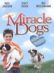 Miracle Dogs DVD, Dudley Swetland, K.C. Clyde, Josh Hutcherson, Wayne Rogers, Da