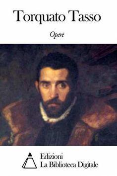 Prezzi e Sconti: #Opere di torquato tasso  ad Euro 2.99 in #Torquato tasso #Book classici