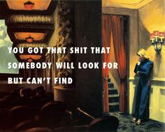 The real her at the New York Movie  New York Movie (1939), Edward Hopper  /  The Real Her, Drake feat. Andre 3000 & Lil Wayne