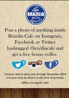 What's better than a #free #housecoffee at #BraziliaCafe?!