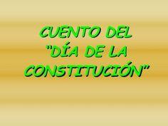 Cuento día constitución