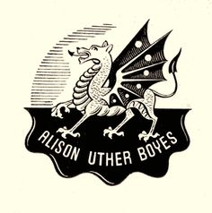 Eric Thake bookplate for Alison Uther Boyes. A dragon symbolises Alison Boyes' Welsh heritage. 1934