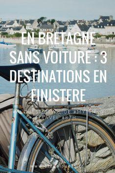La Bretagne sans voiture : 3 séjours en Finistère en train et/ou bateau | A L'Ouest – Blog Breton : week-end, séjour, hôtel et vacances en Bretagne –  Blog des bonnes adresses en Bretagne