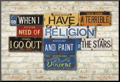 Vincent Van Gogh quote - poster by Greg Constantine http://www.allposters.com/-st/Greg-Constantine_c151399_.htm #art made with license plates