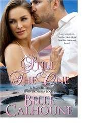 Still the One by Belle Calhoune