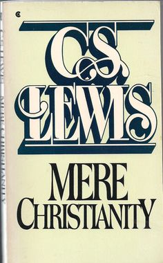 'Mere Christianity' by C.S. Lewis