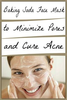 Fit & Well: Baking Soda Face Mask to Minimize Pores and Cure Acne