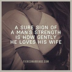 my husbands strength is his greatest quality~sometimes I take that for granted. I'm a luck girl!