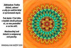 Mandala Zdraví a síla Story Quotes, True Stories, Inspirational Quotes, Healing, Tapestry, Motto, Words, Frames, Mandalas