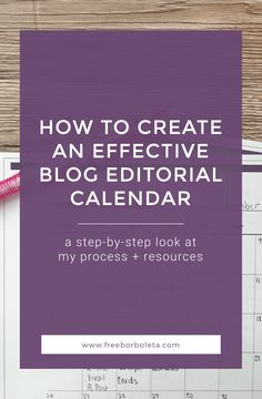 Creating an editorial calendar for your blog can seem daunting. Follow my step-by-step process for creating an editorial calendar! via @freeborboleta
