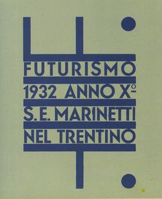 Poster for the Futurismo Trentino exhibition in 1932 by the Italian artist Fortunato Depero.
