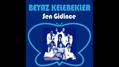 1975 BEYAZ KELEBEKLER - Sen Gidince Number 1 megahit in Turkey, million seller, has become a traditional for young and old. Top 40 hit in the Netherlands. Top 40 Hits, White Butterfly, Netherlands, Butterflies, Youtube, The Nederlands, The Netherlands, Butterfly, Holland