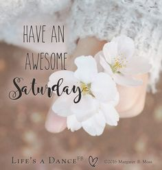 Saturday Saturday Morning Quotes, Saturday Images, Good Morning Image Quotes, Good Morning Good Night, Saturday Greetings, Morning Greetings Quotes, Morning Messages, Weekday Quotes, Holiday Day